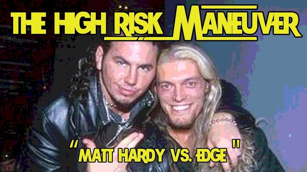 Matt Hardy Vs. Edge || The High Risk Maneuver