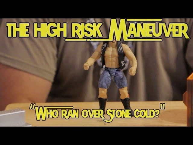 Who Ran Down Stone Cold? || The High Risk Maneuver