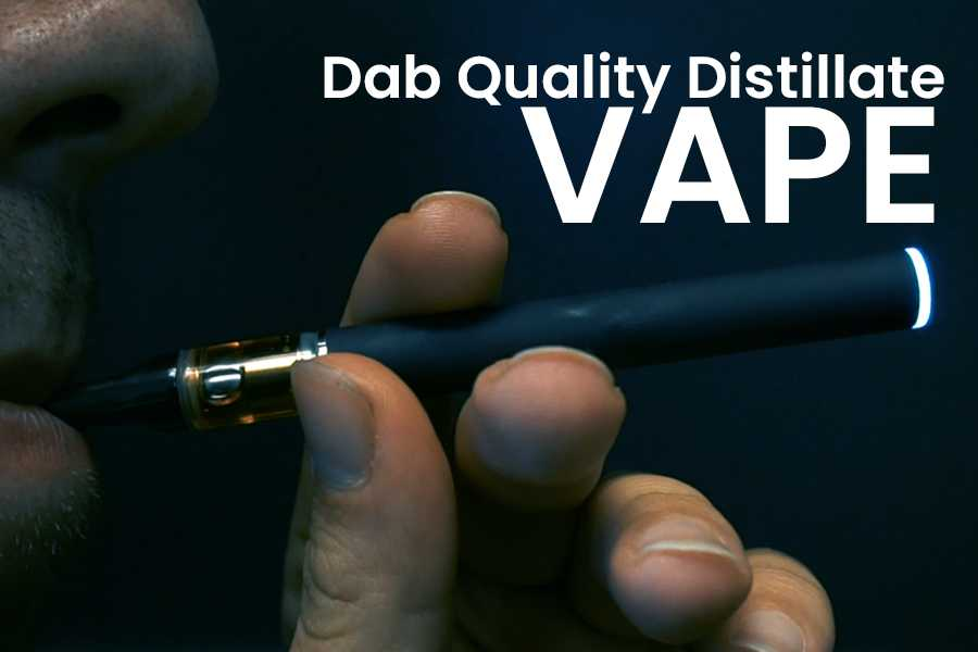 Dab Quality Distillate Vape – Product Review