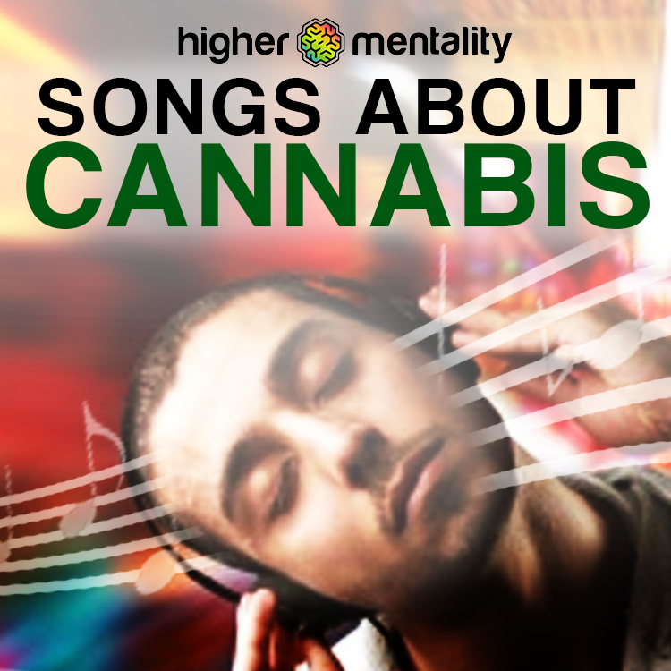 Songs About Cannabis