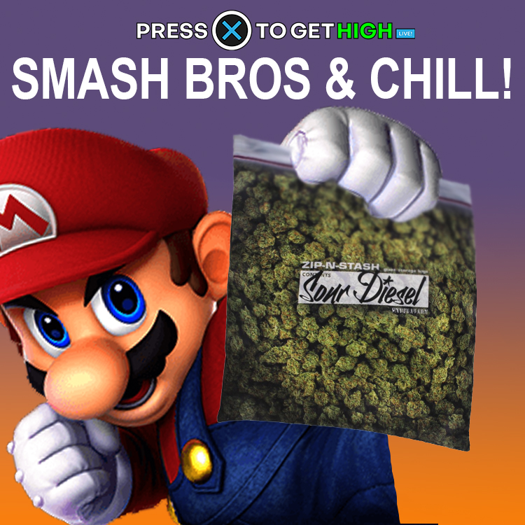 Smash Bros and Cannabis and Chill // Sessions