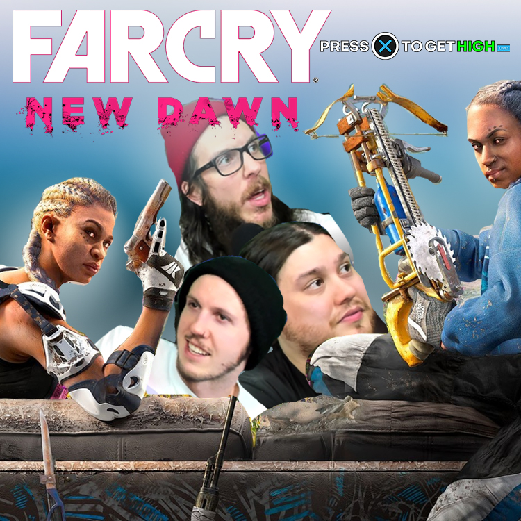 FAR CRY NEW DAWN BLIND – Press X To Get High Episode 2
