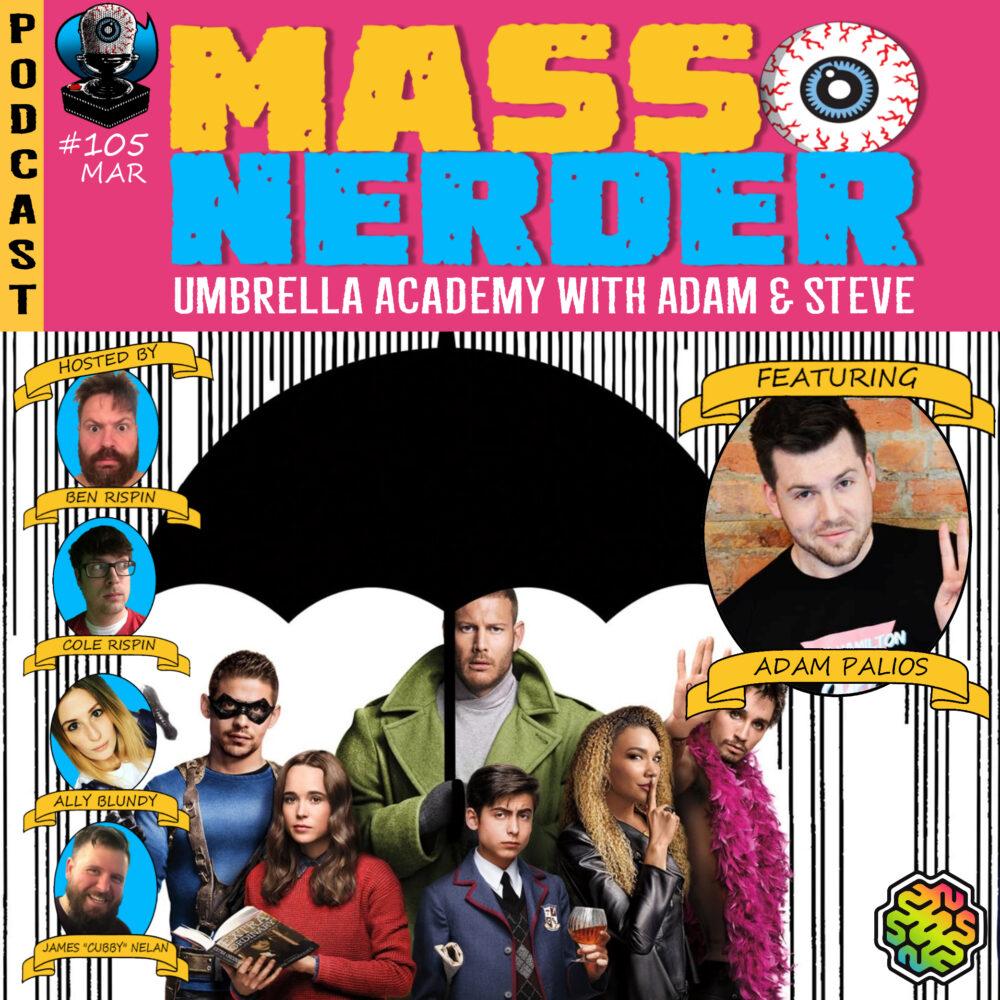 Mass Nerder – Umbrella Academy With Adam George Palios