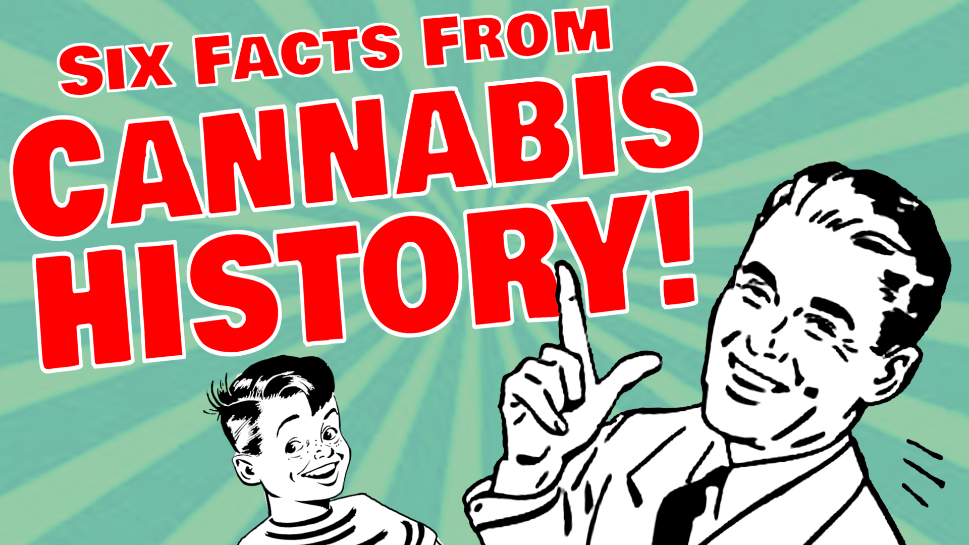 Six Facts From Cannabis History? – Reefer Madness Returns