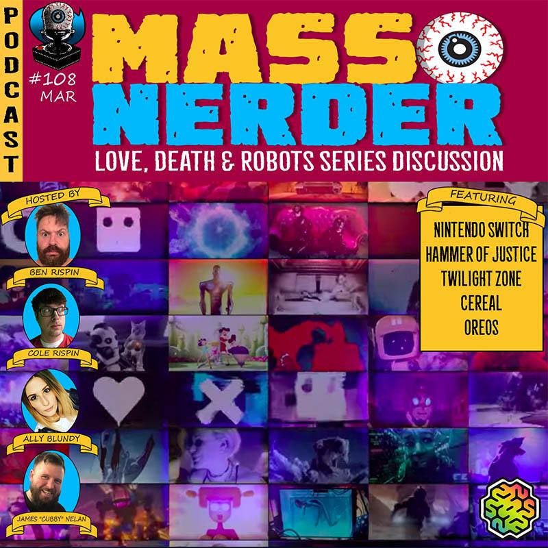 Mass Nerder – Love Death & Robots Series Discussion
