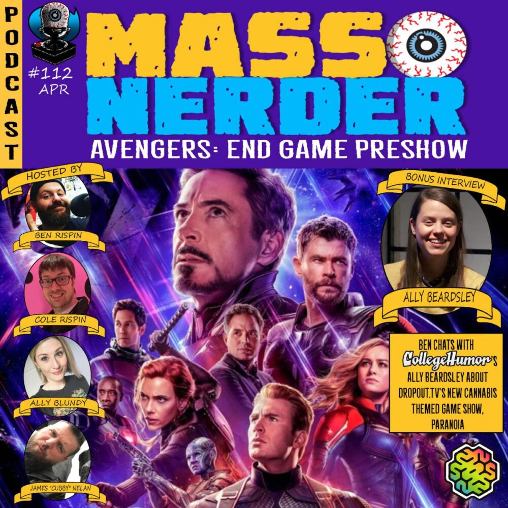 Mass Nerder – Avengers End Game Pre Show & Comedian Ally Beardsley
