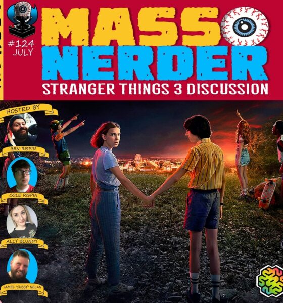 Mass Nerder - Stranger Things Season 3 Discussion