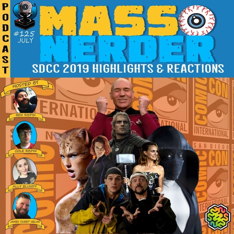 Mass Nerder – SDCC 2019 Highlights & Reactions