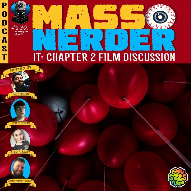 Mass Nerder - It Chapter 2 Film Discussion