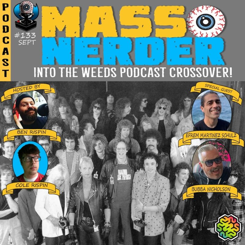 Mass Nerder - Into the Weeds Podcast Vs Mass Nerder
